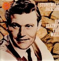 Stonewall Jackson - Up Against the Wall