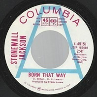Stonewall Jackson - Born That Way