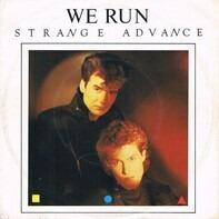 Strange Advance - We Run