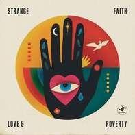 Strange Faith - Love And Poverty (lp+mp3)