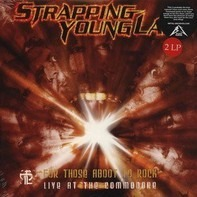 Strapping Young Lad - For Those About To Rock - Live At The Commodo