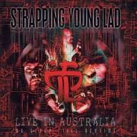 Strapping Young Lad - No Sleep 'till Bedtime-Live In..