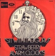 Strawberry Alarm Clock - Sit With The Guru / Pretty Song From Psych-Out