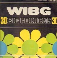 Strawberry Alarm Clock, Turtles, Frankie Avalon - WIBG: 30 Big Goldens