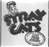 Stray Cats - Live From Europe - Recorded Live In Berlin 12th July, 2004