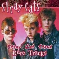 STRAY CATS - RARE TRACKS