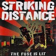 Striking Distance - Fuse Is Lit -Reissue-