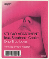 Studio Apartment Feat. Stephanie Cooke - One True Love (Remixed By Eric Kupper)