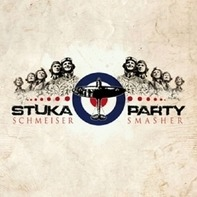 Stuka Party - Schmeiser Smasher
