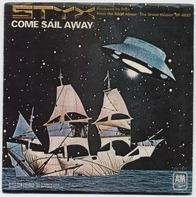 Styx - Come Sail Away / Put Me On