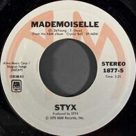 Styx - Mademoiselle / Light Up
