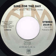 Styx - Sing For The Day