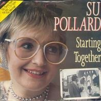 Su Pollard - Starting Together