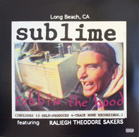 Sublime - Robbin' the Hood