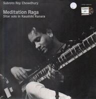 Subroto Roy Chowdhury - Meditation Raga