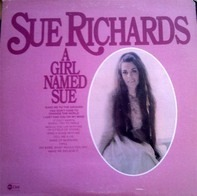 Sue Richards - A Girl Named Sue