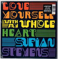 Sufjan Stevens - Love Yourself/With My Whole Heart