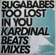 Sugababes - Too Lost In You (Kardinal Beats Mixes)