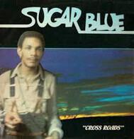 Sugar Blue - Cross Roads