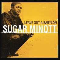 Sugar Minott - Leave Out A Babylon