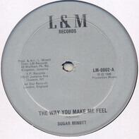Sugar Minott - The Way You Makle Me Feel