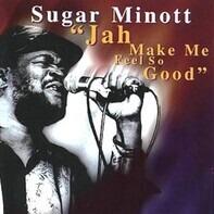 Sugar Minott - Jah Make Me Feel So Good