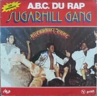 Sugarhill Gang - A.B.C. Du Rap