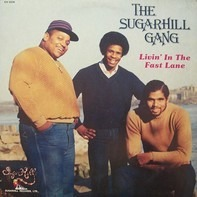 Sugarhill Gang - Livin' in the Fast Lane