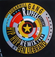 Sugarhill Gang - Rapper's Delight (Hip Hop Remix '89)