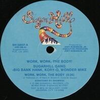 Sugarhill Gang - Work, Work, The Body!