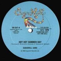 Sugarhill Gang - Hot Hot Summer Day