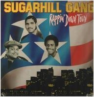 Sugarhill Gang - Rappin' Down Town