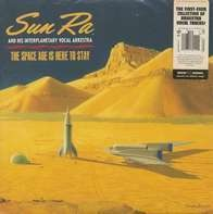 Sun RA & His Interplaneta - Space Age Is Here..