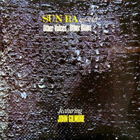 Sun Ra Quartet Featuring John Gilmore - Other Voices, Other Blues