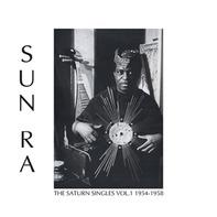 Sun Ra - The Saturn Singles Vol.1: 1954-195