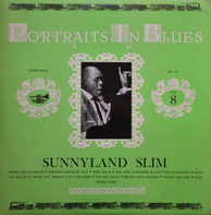 Sunnyland Slim - Portraits In Blues Vol. 8
