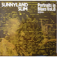 Sunnyland Slim - Portraits In Blues Vol. 8