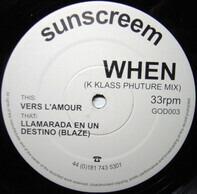 Sunscreem - When (K Klass Phuture Mix)