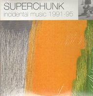 Superchunk - Incidental music 1991-95