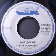 Superior Movement - Wide Shot / Sweet Dreams