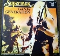 Supermax - Ganja Generation / In The Middle Of The Night
