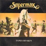 Supermaxh - Types of Skin