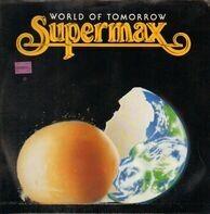 Supermax - World Of Tomorrow