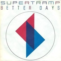 Supertramp - Better Days