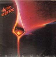 Susan Mazer - The Fire In The Rose
