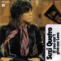 Suzi Quatro - If You Can't Give Me Love / Cream Dream