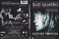 Suzi Quatro - Leather Forever - The Wild One Live!