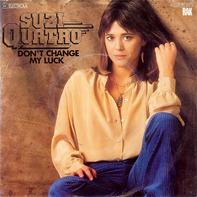 Suzi Quatro - Don't Change My Luck