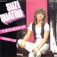 Suzi Quatro - I've Never Been In Love / Starlight Lady