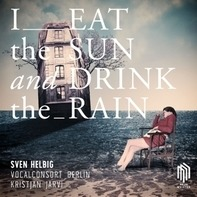 Sven Helbig - I Eat The Sun And Drink T